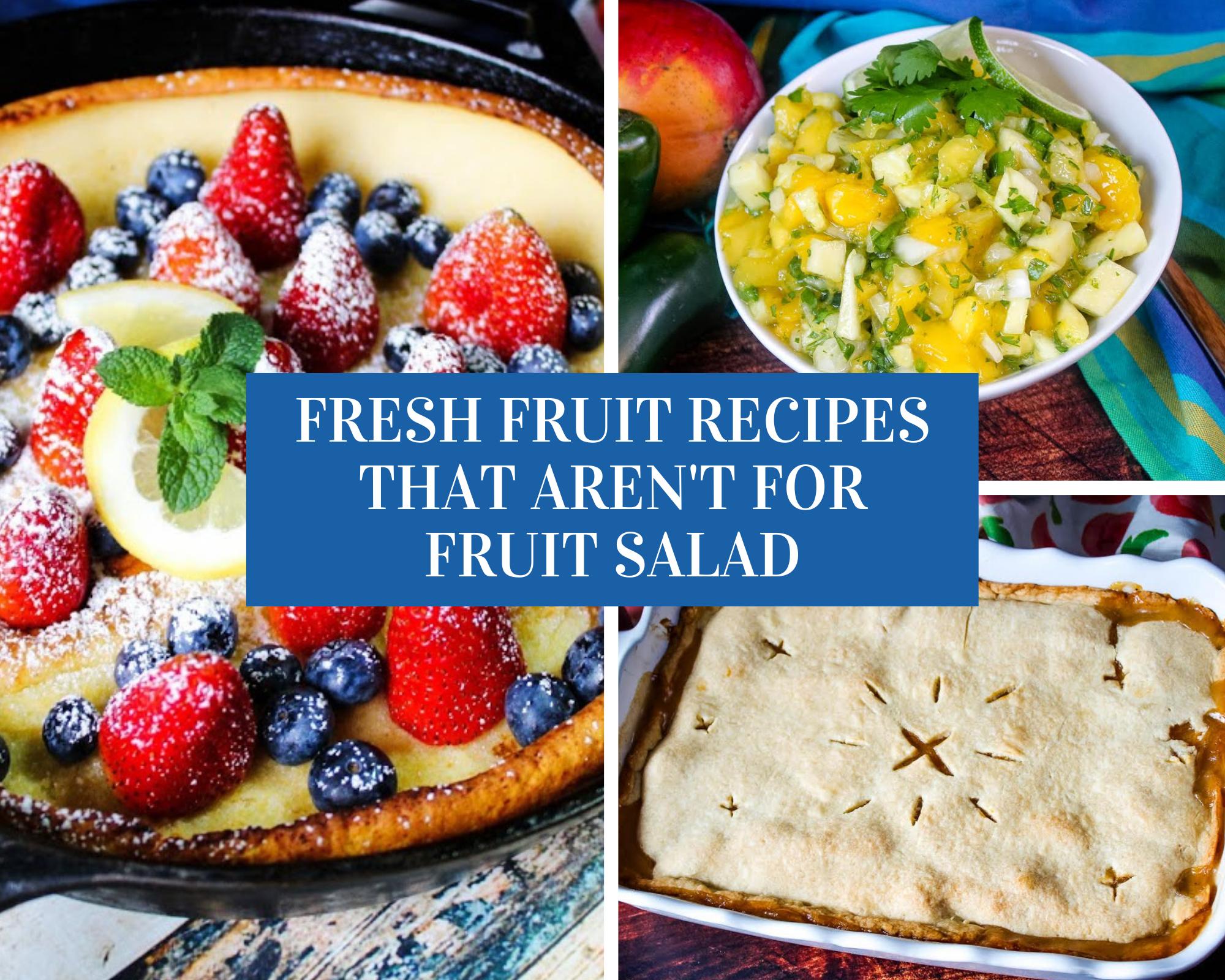 recipes that use fresh fruit
