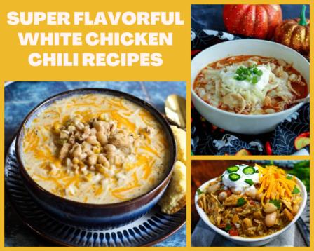 Super Flavorful White Chicken Chili Recipes