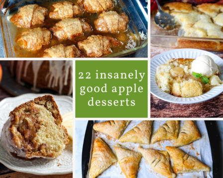 22 Insanely Good Apple Desserts