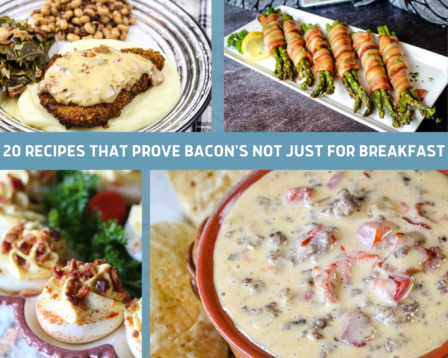 20 Recipes That Prove Bacon's Not Just for Breakfast