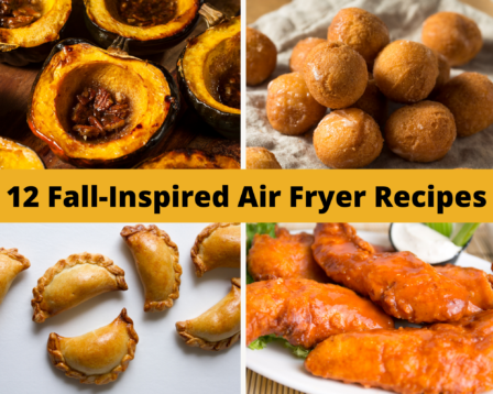 12 Fall-Inspired Air Fryer Recipes
