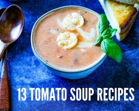 13 Tomato Soup Recipes