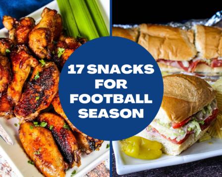 17 Snacks for Football Season