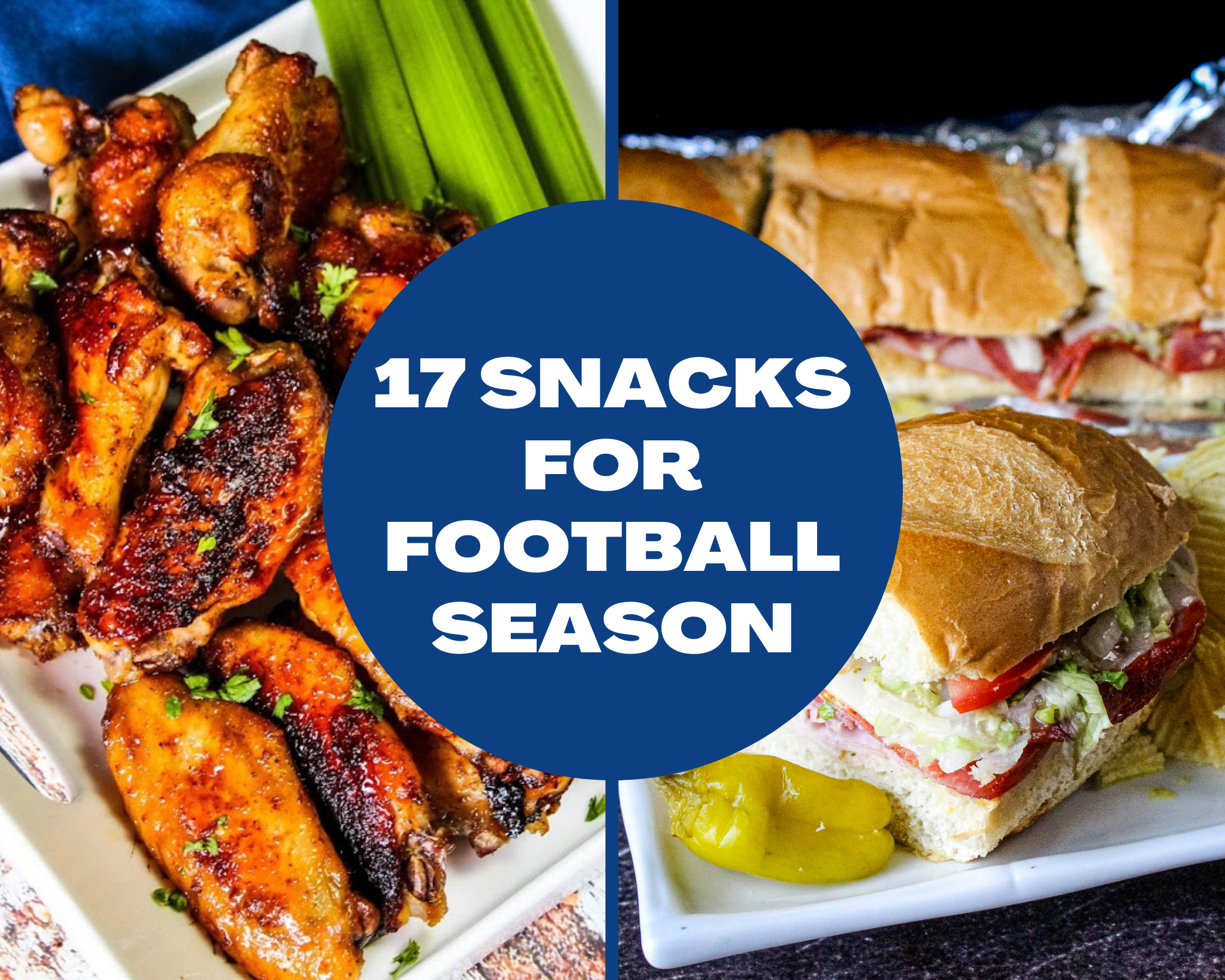 Chicken wings, hot hero sandwiches and more football foods!