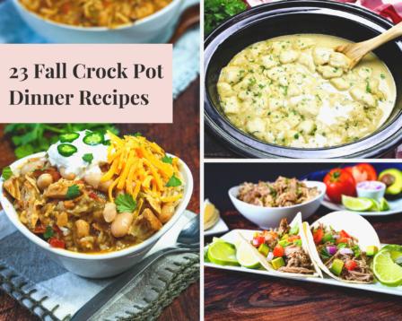 23 Fall Crock Pot Dinner Recipes